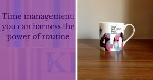 Time management_ you can harness the power of routine