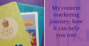 My content marketing journey_ how it can help you too!