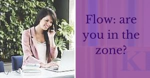 Flow_ are you in the zone_