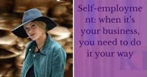 Self-employment your way