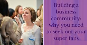 Building a business community