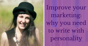 Improve your marketing, write with personality