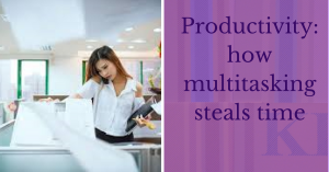 Productivity multitasking