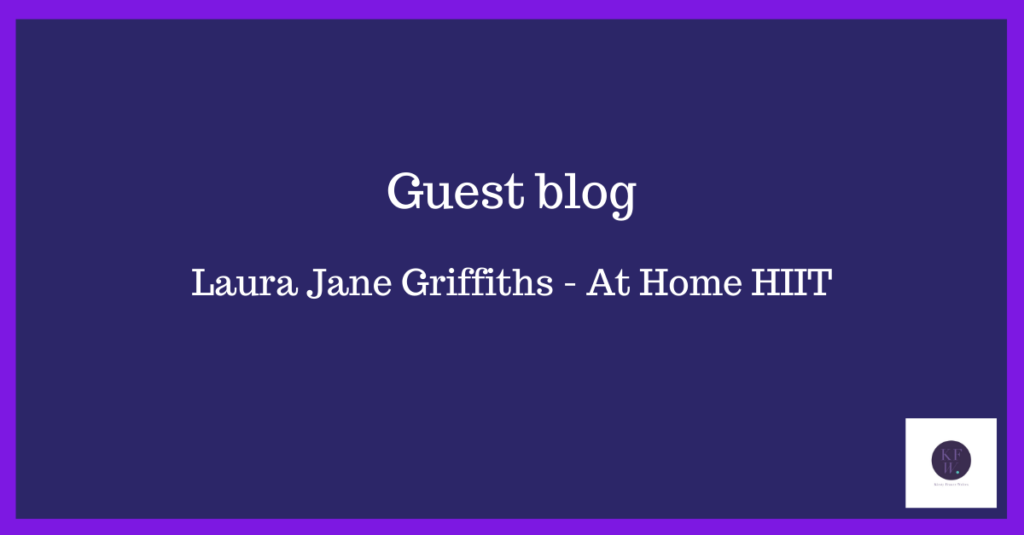 Guest blog header introducing blog on health, fitness and exercise by Laura Jane Griffiths.